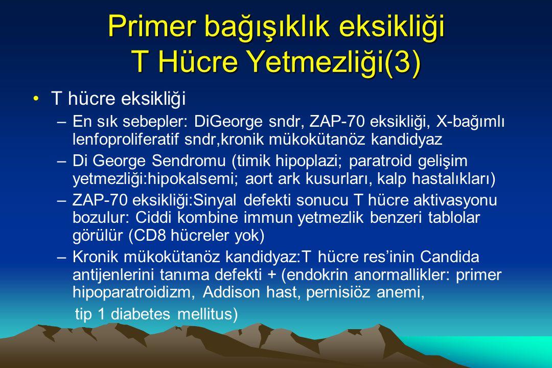 Primer bağışıklık eksikliği T Hücre Yetmezliği(3)