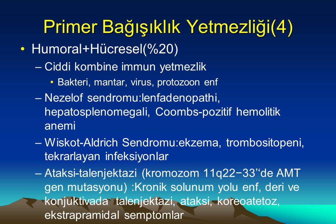 Primer Bağışıklık Yetmezliği(4)