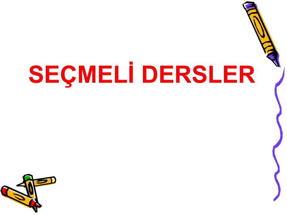 SEÇMELİ DERSLER 4