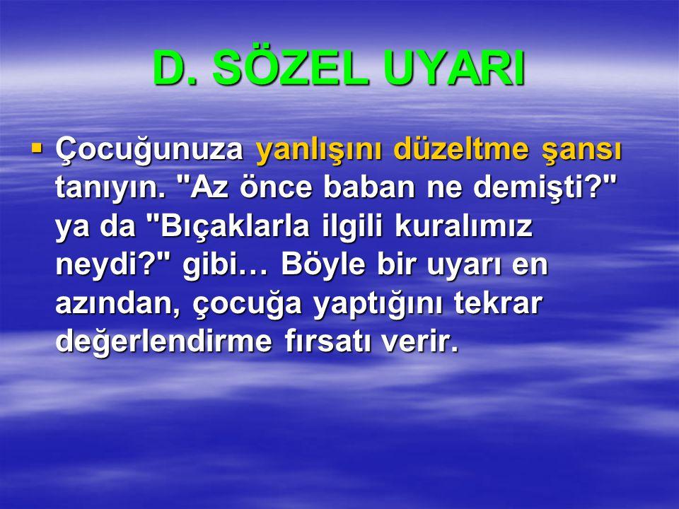 D. SÖZEL UYARI