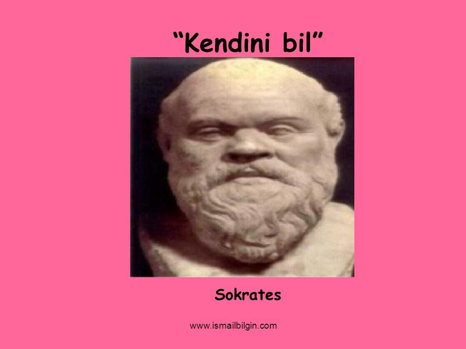 Kendini bil Sokrates www.ismailbilgin.com