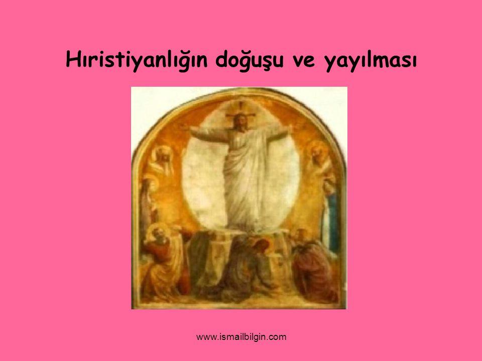 Hıristiyanlığın doğuşu ve yayılması