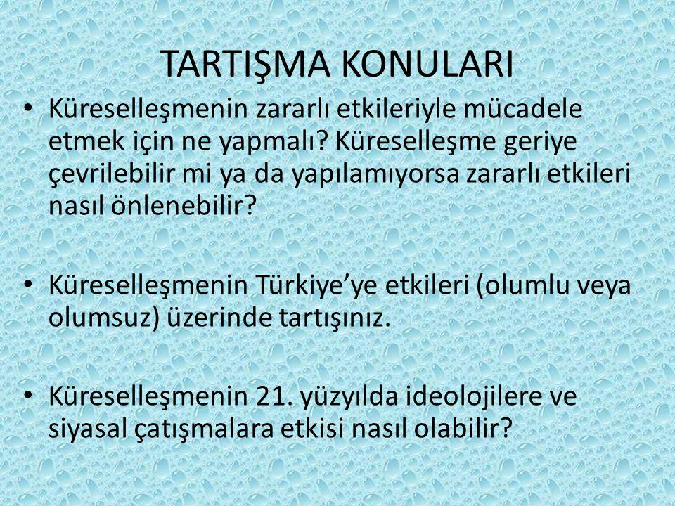 TARTIŞMA KONULARI