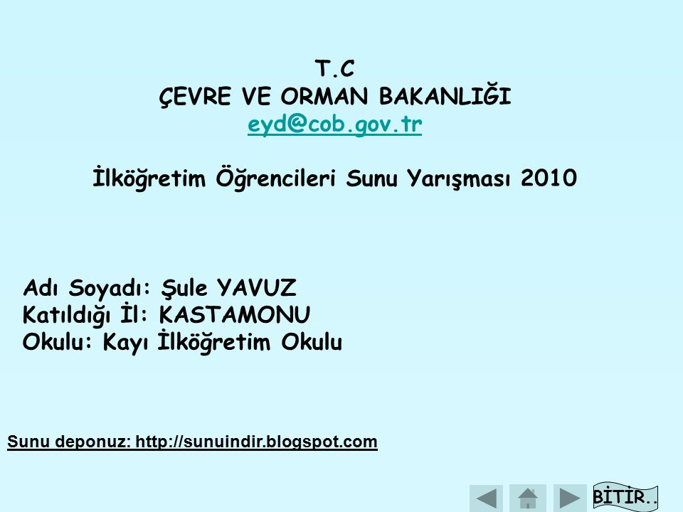 ÇEVRE VE ORMAN BAKANLIĞI İlköğretim Öğrencileri Sunu Yarışması 2010