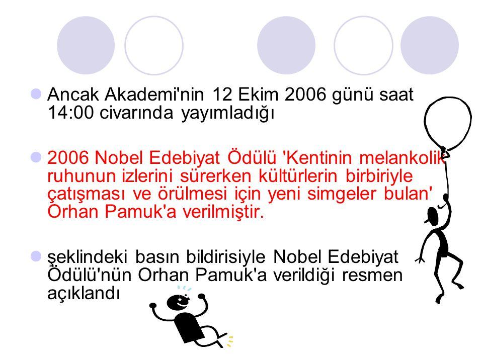 Ancak Akademi nin 12 Ekim 2006 günü saat 14:00 civarında yayımladığı