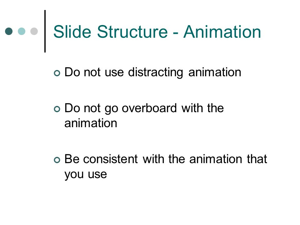 Slide Structure - Animation