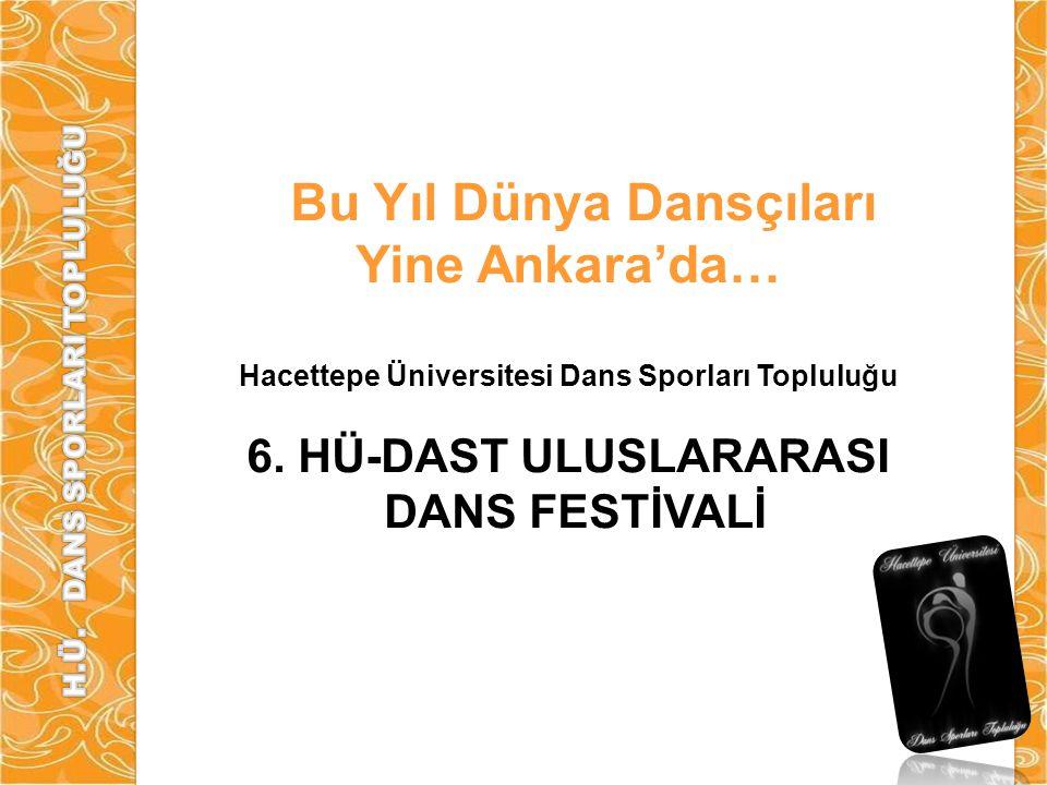 Bu Yıl Dünya Dansçıları Yine Ankara'da…