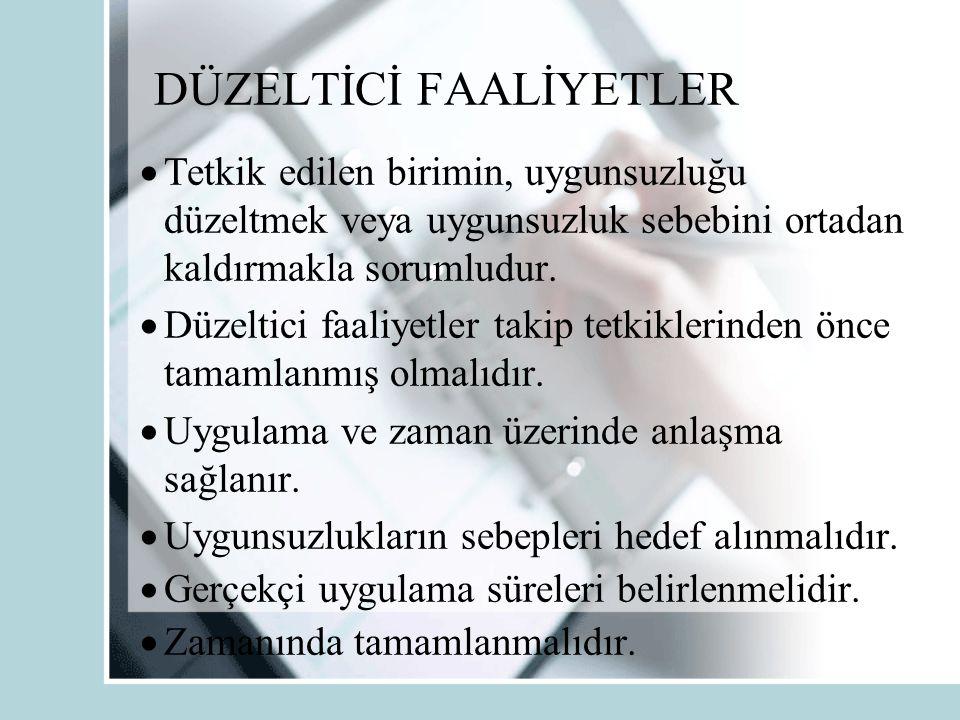 DÜZELTİCİ FAALİYETLER