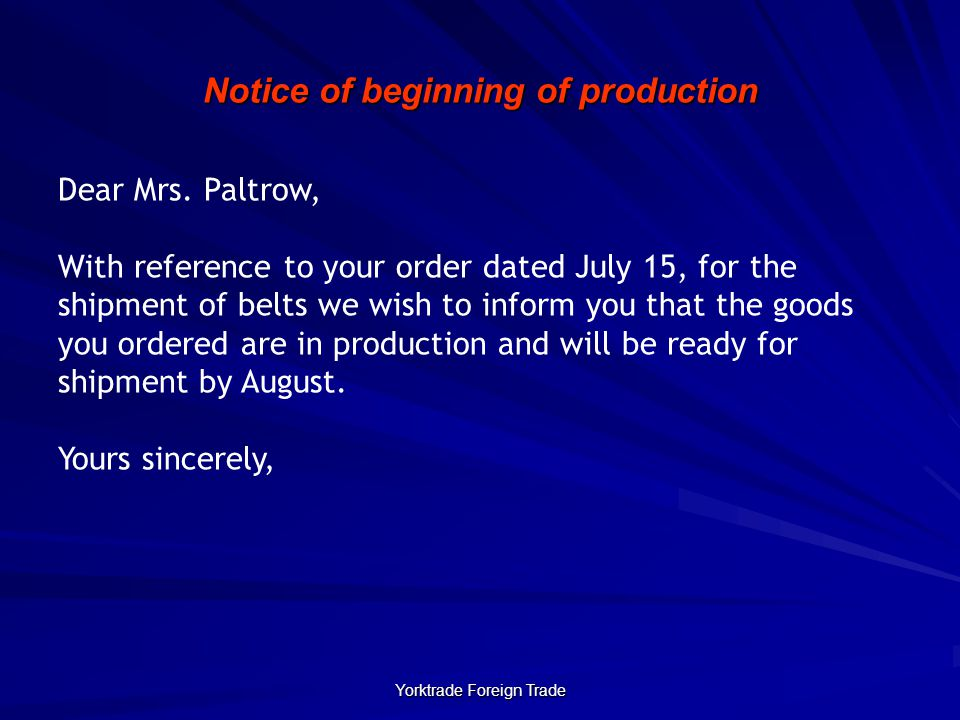 Notice of beginning of production