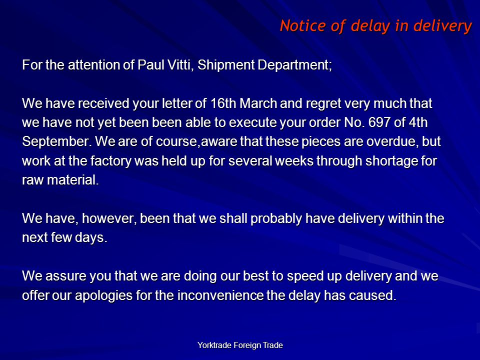 Notice of delay in delivery
