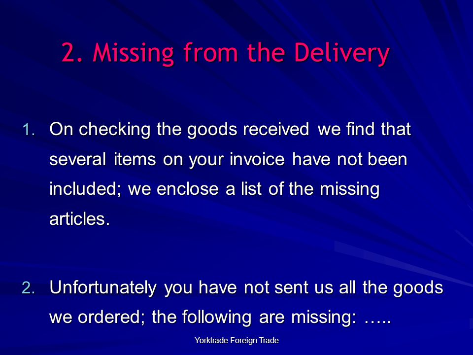 2. Missing from the Delivery