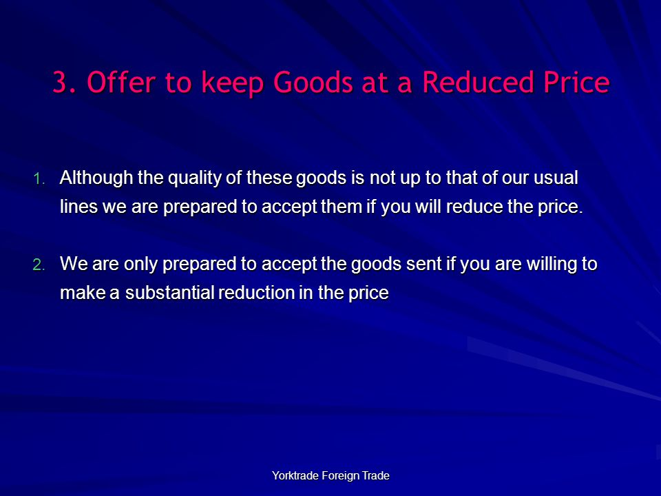 3. Offer to keep Goods at a Reduced Price