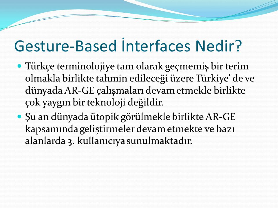 Gesture-Based İnterfaces Nedir