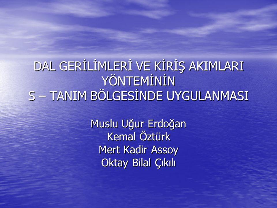 Muslu Uğur Erdoğan Kemal Öztürk Mert Kadir Assoy Oktay Bilal Çıkılı