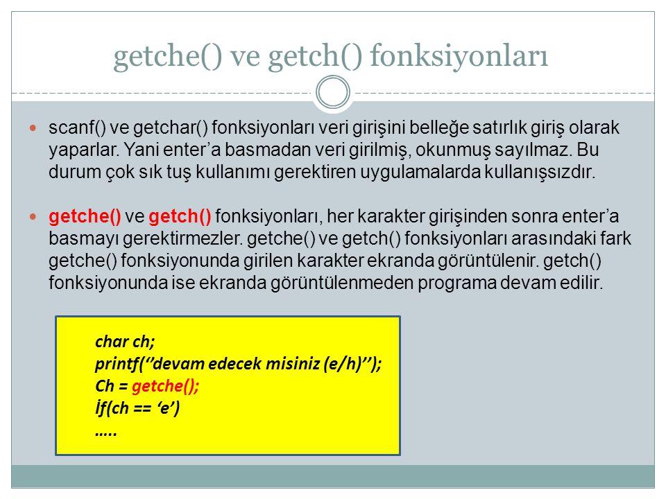 getche() ve getch() fonksiyonları