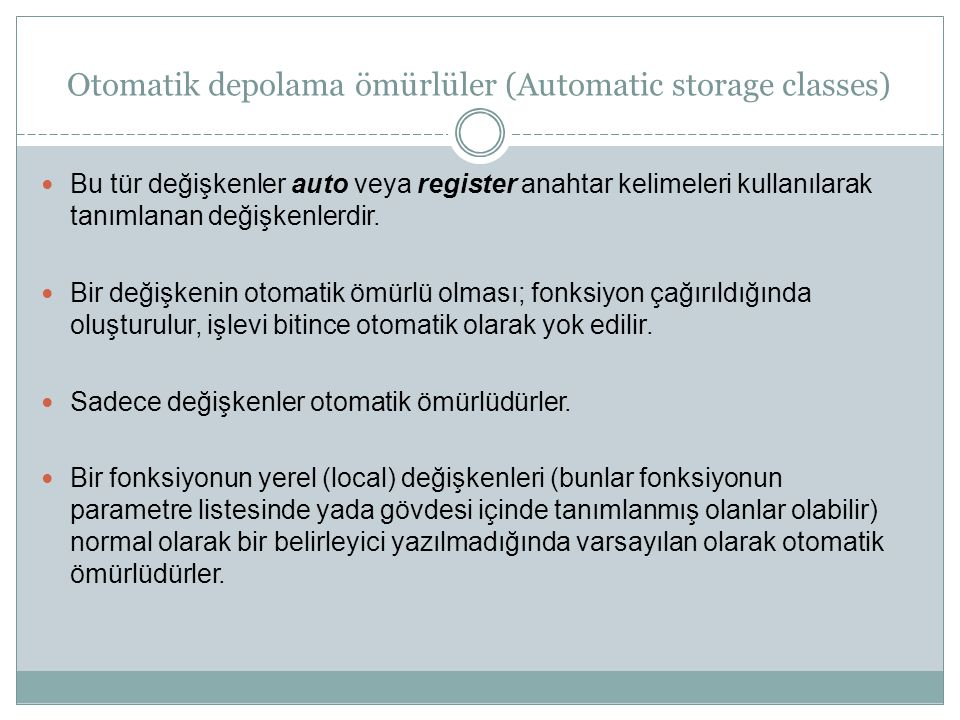 Otomatik depolama ömürlüler (Automatic storage classes)