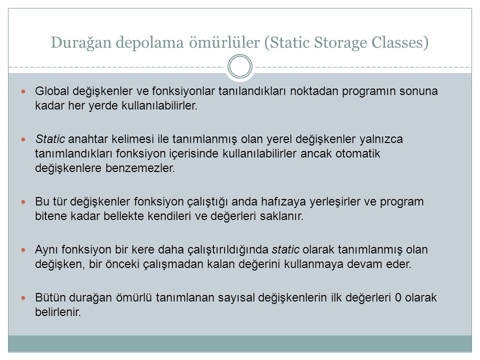 Durağan depolama ömürlüler (Static Storage Classes)