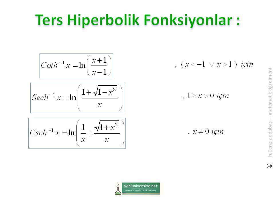 Ters Hiperbolik Fonksiyonlar :