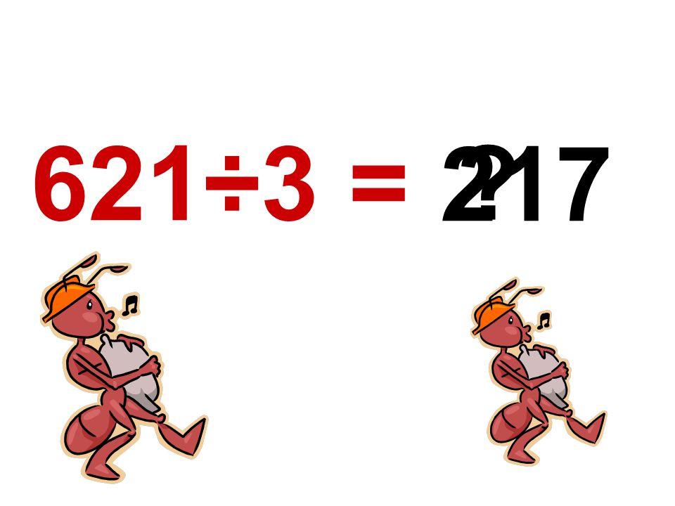 621÷3 = 217
