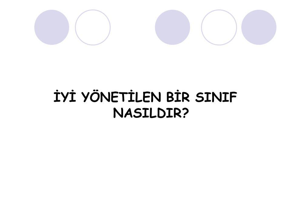 İYİ YÖNETİLEN BİR SINIF NASILDIR