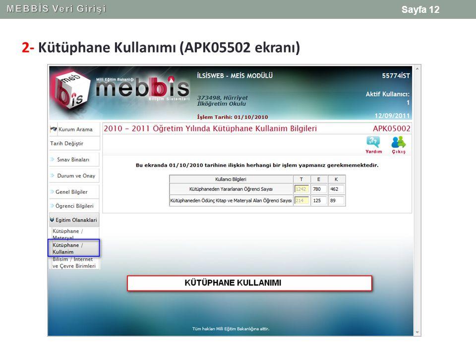 2- Kütüphane Kullanımı (APK05502 ekranı)