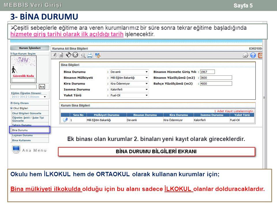 MEBBİS Veri Girişi 3- BİNA DURUMU.