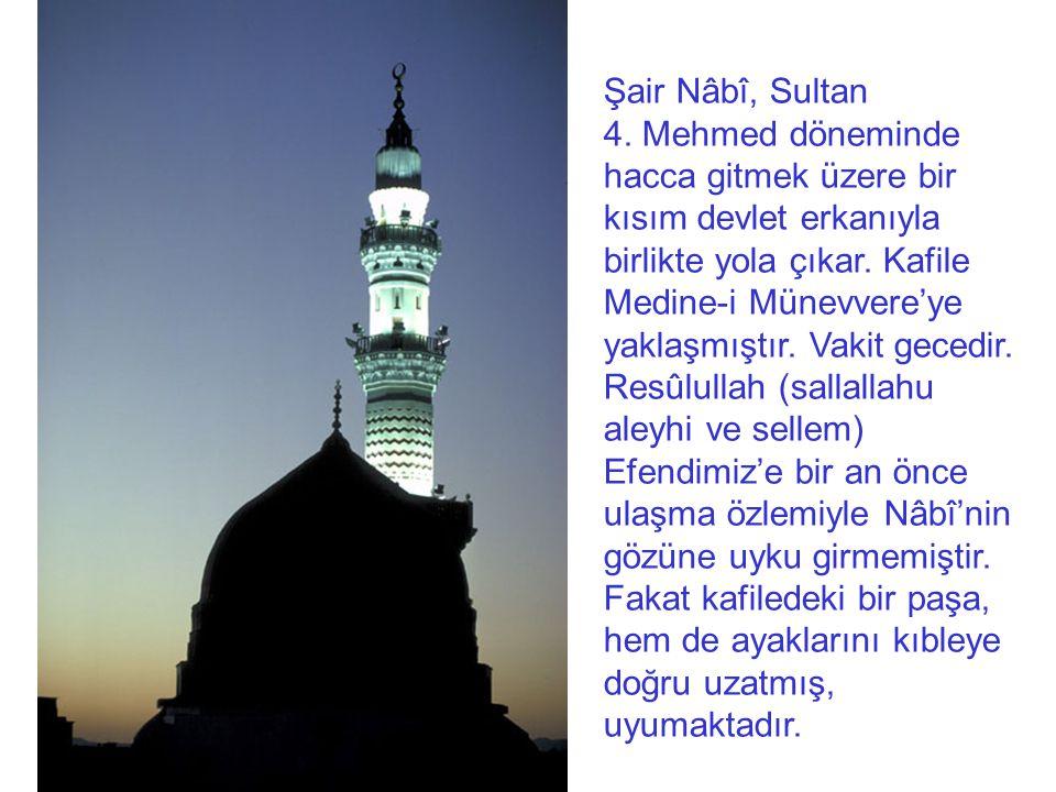 Şair Nâbî, Sultan 4.