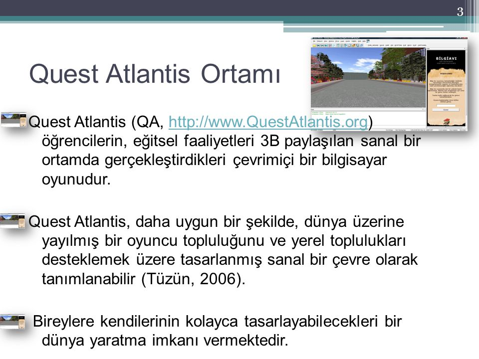 Quest Atlantis Ortamı