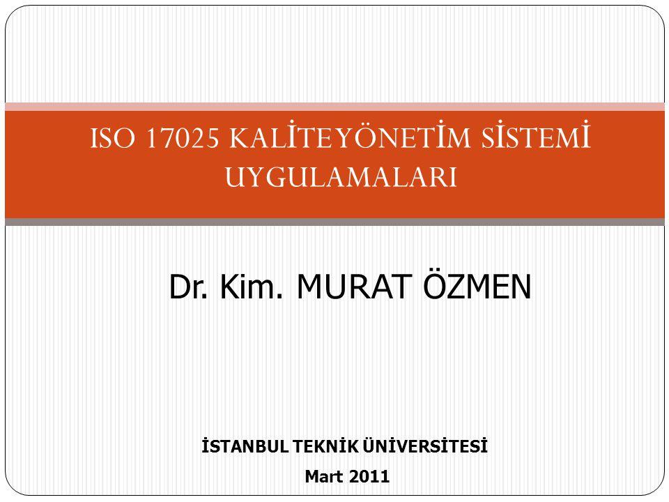 ISO 17025 KALİTE YÖNETİM SİSTEMİ UYGULAMALARI