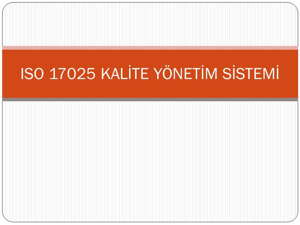 ISO 17025 KALİTE YÖNETİM SİSTEMİ