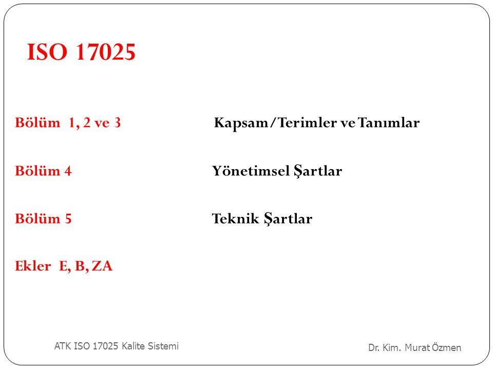 ISO 17025 Bölüm 1, 2 ve 3 Kapsam/Terimler ve Tanımlar