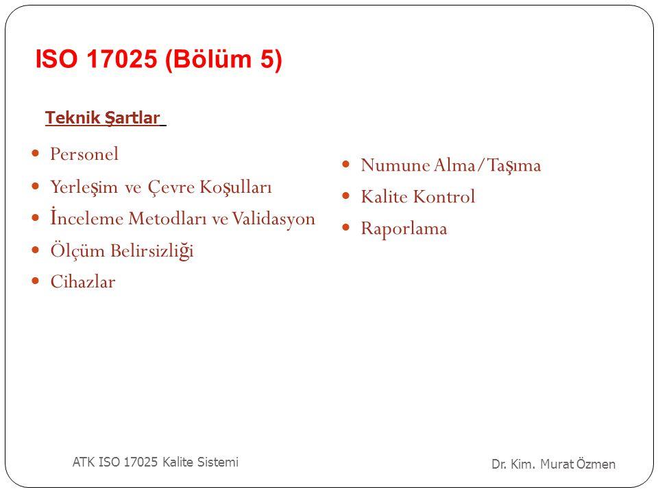 ISO 17025 (Bölüm 5) Personel Numune Alma/Taşıma