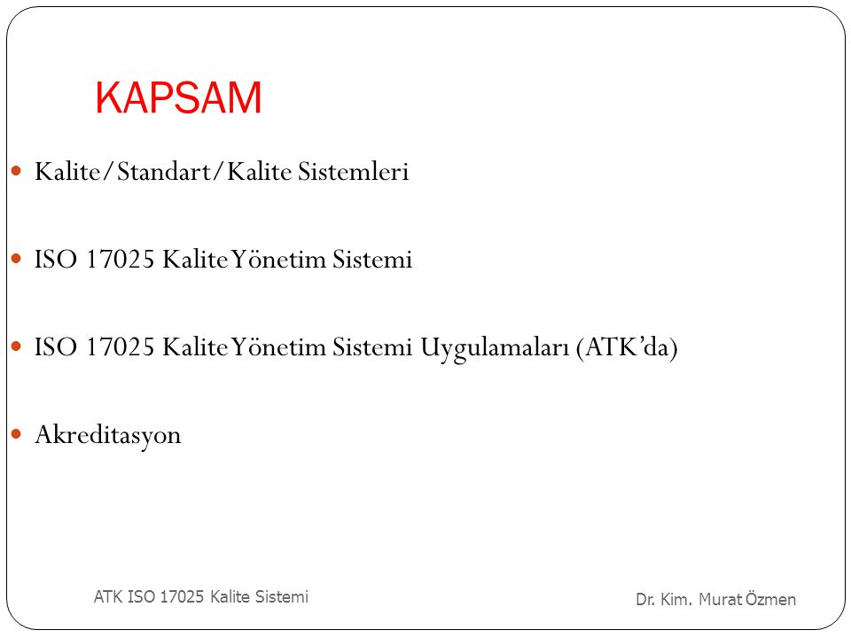 KAPSAM Kalite/Standart/Kalite Sistemleri
