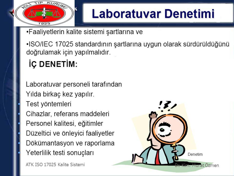 Denetim ATK ISO 17025 Kalite Sistemi Dr. Kim. Murat Özmen