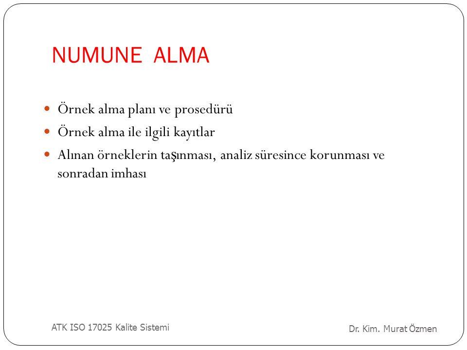 NUMUNE ALMA Örnek alma planı ve prosedürü