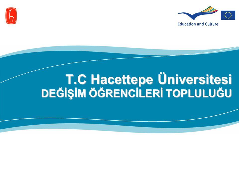 T.C Hacettepe Üniversitesi DEĞİŞİM ÖĞRENCİLERİ TOPLULUĞU
