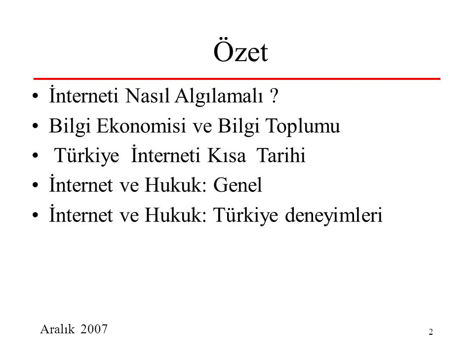 Özet İnterneti Nasıl Algılamalı Bilgi Ekonomisi ve Bilgi Toplumu