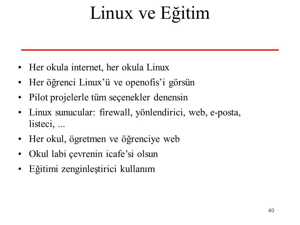 Linux ve Eğitim Her okula internet, her okula Linux