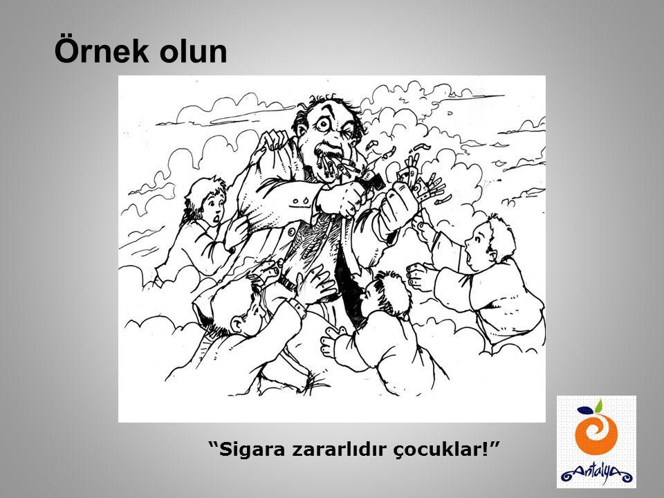 Örnek olun A.Kerim ATILGAN Sigara zararlıdır çocuklar!