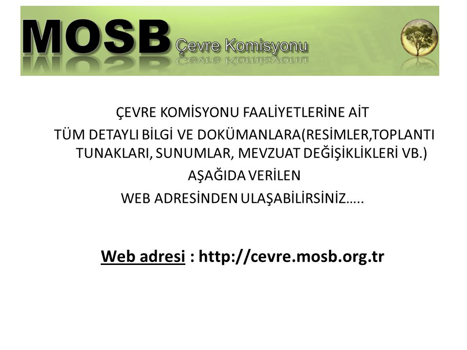 Web adresi : http://cevre.mosb.org.tr