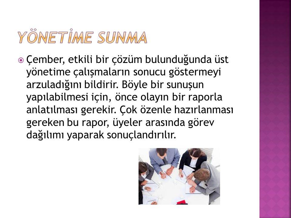 YÖNETİME SUNMA