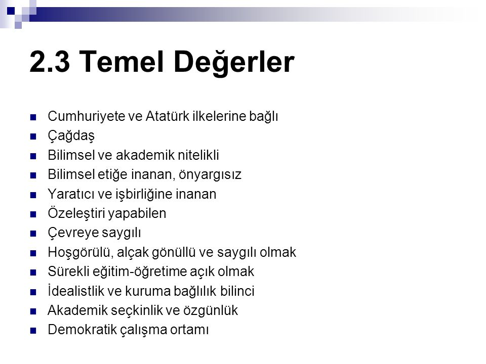 2.3 Temel Değerler Cumhuriyete ve Atatürk ilkelerine bağlı Çağdaş