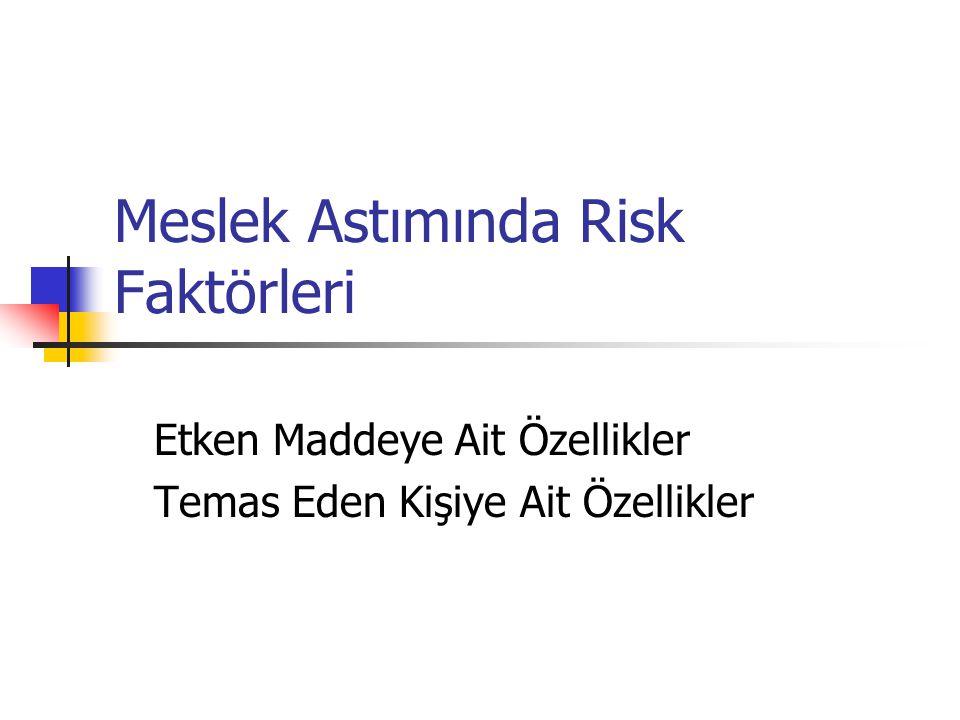 Meslek Astımında Risk Faktörleri