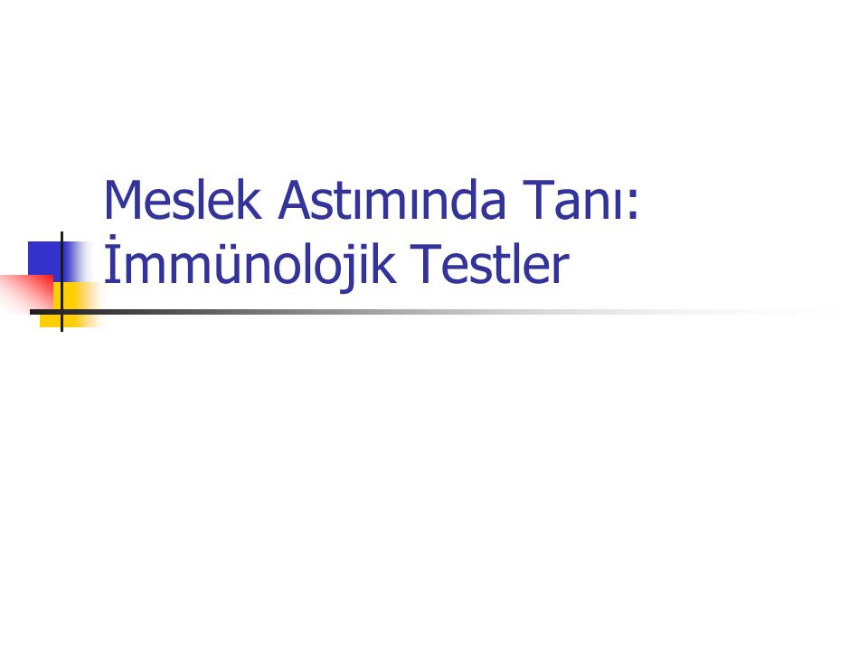 Meslek Astımında Tanı: İmmünolojik Testler