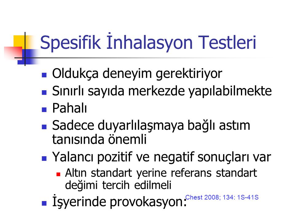 Spesifik İnhalasyon Testleri