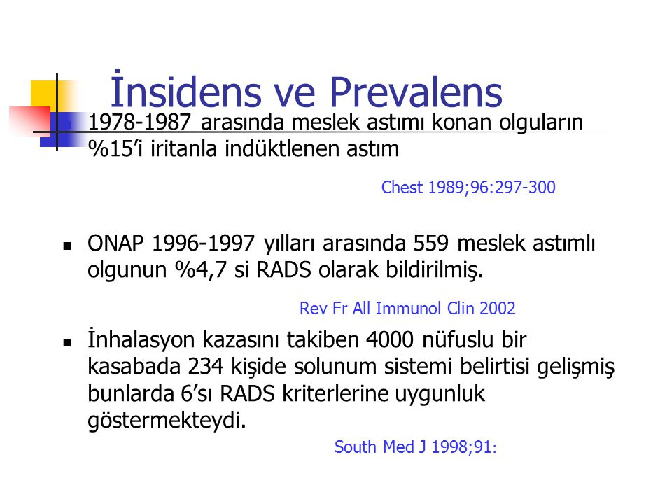 İnsidens ve Prevalens Chest 1989;96:297-300