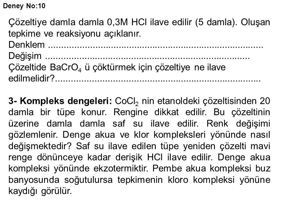Çözeltide BaCrO4 ü çöktürmek için çözeltiye ne ilave