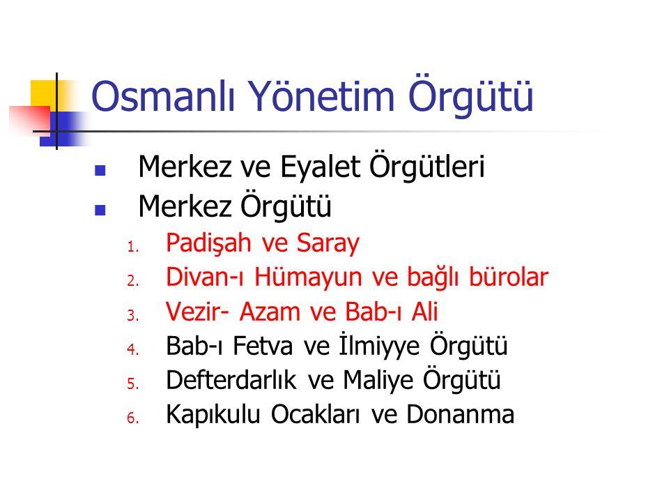 Osmanlı Yönetim Örgütü