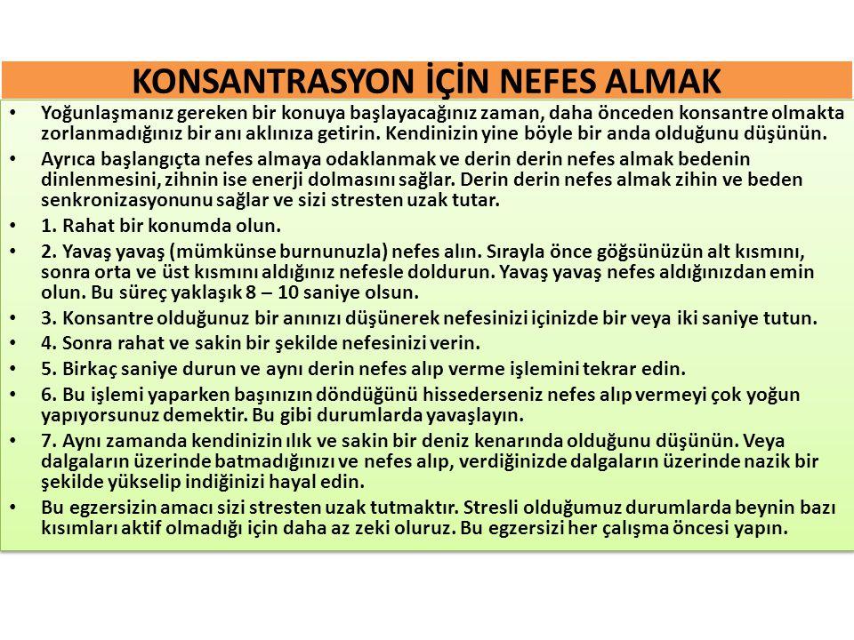 KONSANTRASYON İÇİN NEFES ALMAK