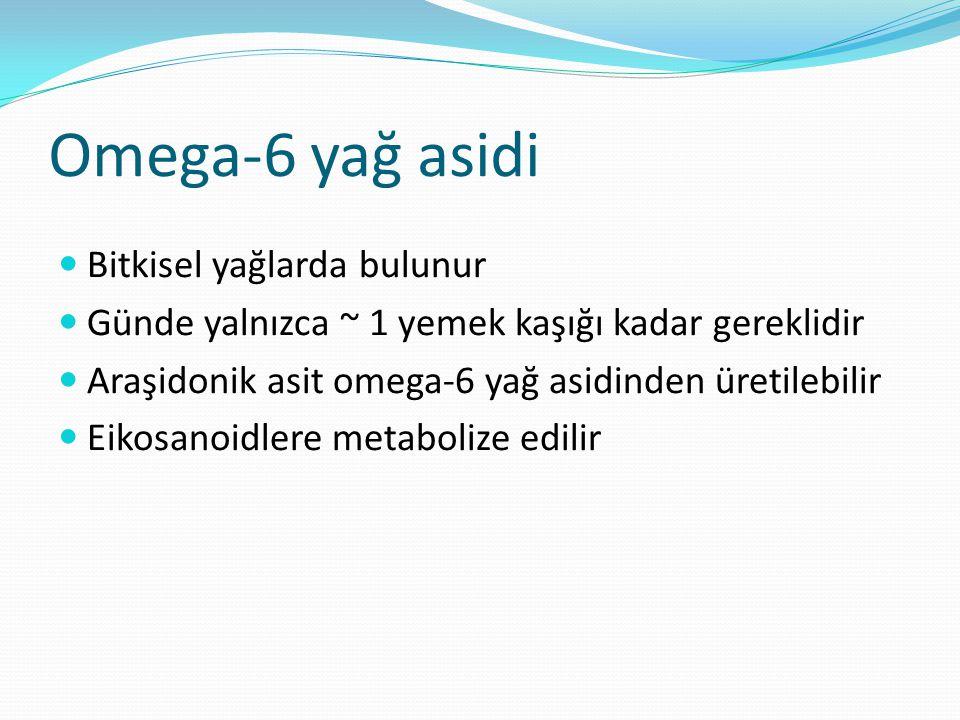 Omega-6 yağ asidi Bitkisel yağlarda bulunur